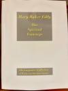 Mary Baker Eddy, Her Spiritual Footsteps, Gilbert C. Carpenter Sr., and Jr.
