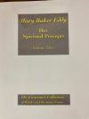 Mary Baker Eddy: Her Spiritual Precepts, Volume Three
