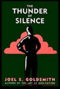 Thunder of Silence by Joel Goldsmith