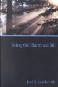 Living the Illumined Life (1972 Letters) (Book 2 in 11 book series) by Joel Goldsmith