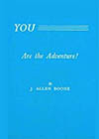 You Are the Adventure, by J. Allen Boone