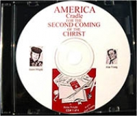 America, Cradle for the Second Coming of the Christ, by Helen Wright