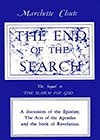 The End of the Search, by Marchette Chute (The Sequel to The Search For God)