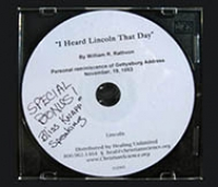 """""""I Heard Lincoln That Day"""" by William R. Rathvon, and """"This is Bliss Knapp Speaking?"""" in the voice of Bliss Knapp."""