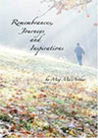 Remembrances, Journeys and Inspirations?Poems by Meg MacArthur