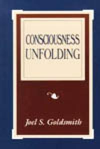 Consciousness Unfolding by Joel Goldsmith - HC