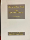 Mary Baker Eddy: Her Spiritual Precepts, Volume Five