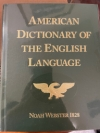 American Dictionary of the English Language, by Noah Webster 1828