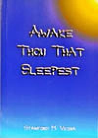Awake Thou That Sleepest, by Stanford M. Veira