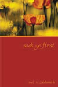 Seek Ye First (1973 Letters) by Joel Goldsmith