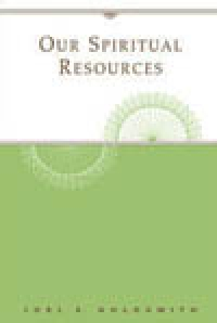 Our Spiritual Resources (1960 Letters) - USED by Joel Goldsmith