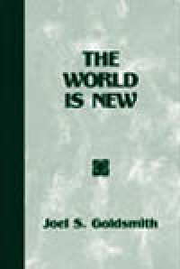 World is New by Joel Goldsmith