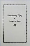 Science of Man (1876) ? by Mary B. G. Eddy