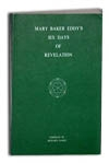 Mary Baker Eddy's Six Days of Revelation (The Green Book)