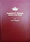 Augusta E. Stetson, Apostle to the World -- Gail M. Weatherbe