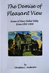 The Demise of Pleasant View ? by Christeen Anderson