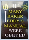 If Mary Baker Eddy's Manual Were Obeyed, by Helen M. Wright