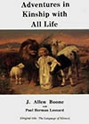 Adventures in Kinship with All Life by J. Allen Boone, with Paul Herman Leonard