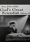 Mary Baker Eddy, God's Great Scientist, Vol. 2, by Helen Wright (HD)
