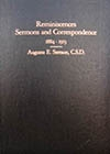 Reminiscences, Sermons, and Correspondence, 1884-1913: Proving Adherence to the Principle of Christian Science as Taught by Mary Baker Eddy -- Augusta E. Stetson