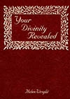 Your Divinity Revealed: The Seven-fold Revelation of Your Being, Helen M. Wright