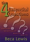 The 4 Essential Questions -- Beca Lewis