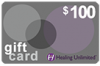 Healing Unlimited Gift Card - $100