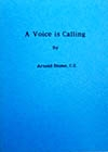 A Voice is Calling -- Arnold Blome, C.S.