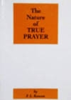 The Nature of True Prayer, by F.L. Rawson
