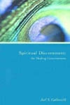 Spiritual Discernment: the Healing Consciousness (1974 Letters) by Joel Goldsmith