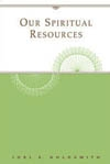 Our Spiritual Resources (1960 Letters) - PB by Joel Goldsmith
