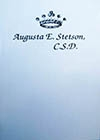 Augusta E. Stetson, C.S.D. -- Gail M. Weatherbe