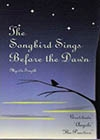 The Songbird Sings Before the Dawn -- Myrtle Smyth, C.S.
