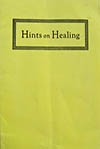"""Hints on Healing """"According to Absolute Christian Science Teaching"""" ? by Rev. Frank E. Mason"""