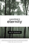 Parenthesis in Eternity-Living the Mystical Life by Joel Goldsmith