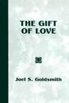 Gift of Love by Joel Goldsmith
