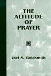 Altitude of Prayer (1968 Letters) by Joel Goldsmith